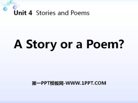 《A Story or a Poem?》Stories and Poems PPT下载