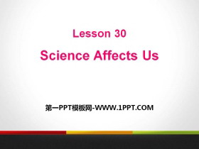 《Science Affects Us》Look into Science! PPT下载