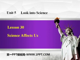《Science Affects Us》Look into Science! PPT教学课件