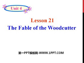 《The Fable of the Woodcutter》Stories and Poems PPT