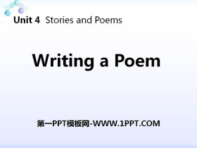 《Writing a Poem》Stories and Poems PPT教�W�n件