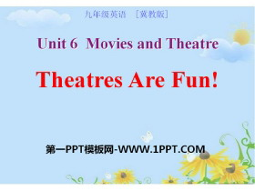 《Theatres Are Fun!》Movies and Theatre PPT