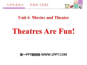 《Theatres Are Fun!》Movies and Theatre PPT下载