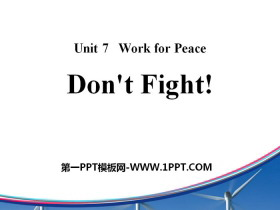 《Don't Fight!》Work for Peace PPT
