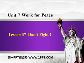 《Don't Fight!》Work for Peace PPT免费课件