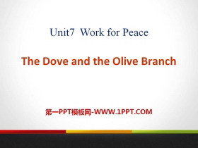 《The Dove and the Olive Branch》Work for Peace PPT课件