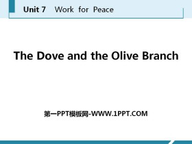 《The Dove and the Olive Branch》Work for Peace PPT课件下载