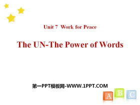 《The UN-The Power of Words》Work for Peace PPT