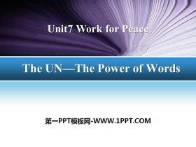 《The UN-The Power of Words》Work for Peace PPT下载
