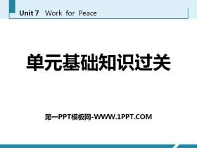 《单元基础知识过关》Work for Peace PPT