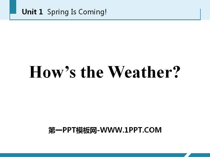 《How\s the weather》Spring Is Coming PPT课件下载