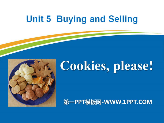 《Cookies,Please!》Buying and Selling PPT课件