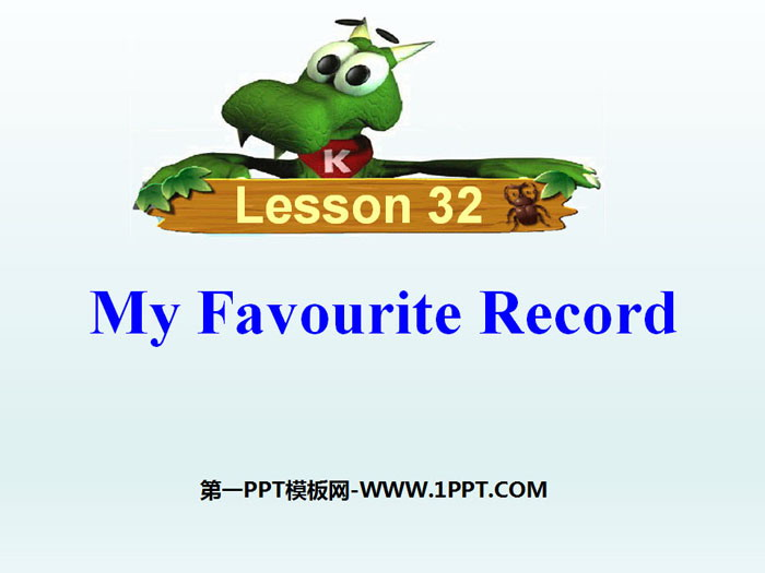 《My Favourite Record》Be a Champion! PPT课件