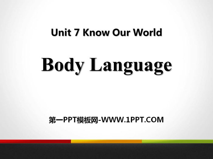 《Body Language》Know Our World PPT课件下载