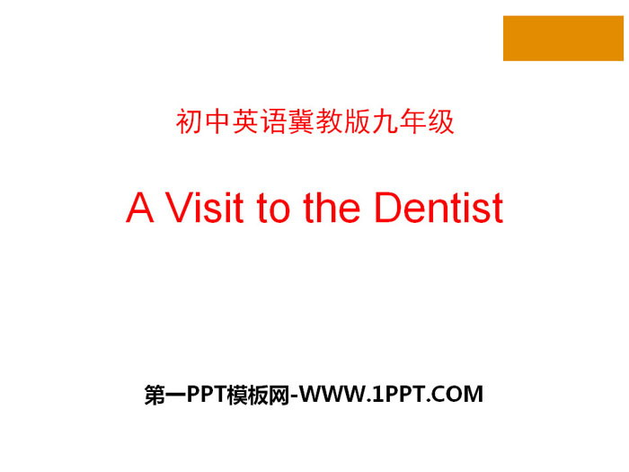 《A Visit to the Dentist》Stay healthy PPT课件