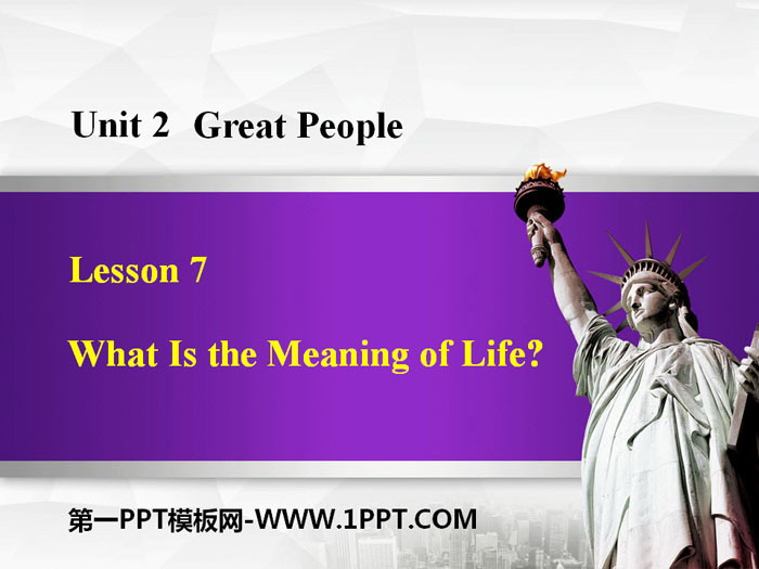 《What Is the Meaning of Life?》Great People PPT免费课件