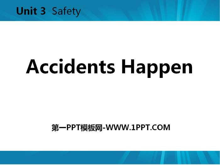 《Accidents Happen》Safety PPT教�W�n件