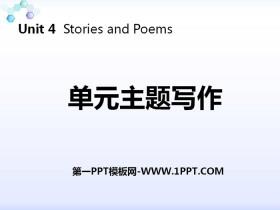 《�卧�主�}��作》Stories and Poems PPT