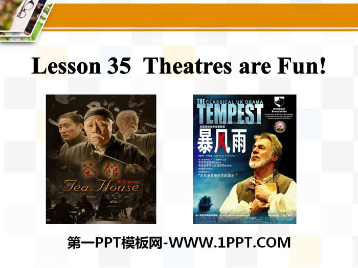 《Theatres Are Fun!》Movies and Theatre PPT课件