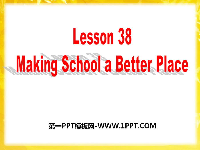 《Making School a Better Place》Work for Peace PPT