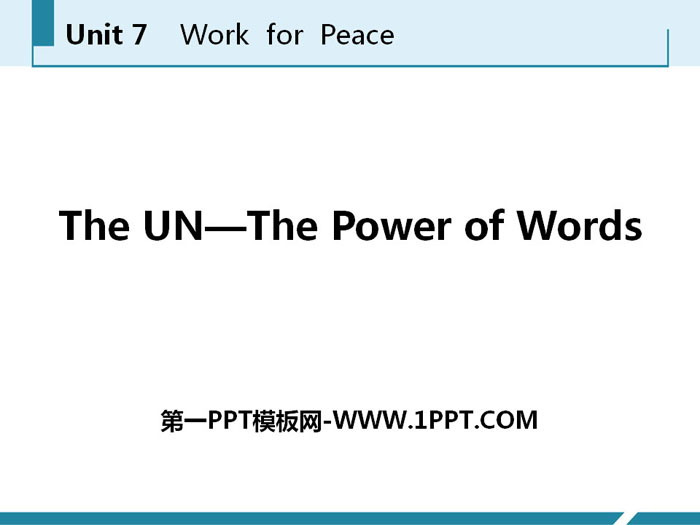 《The UN-The Power of Words》Work for Peace PPT免费课件
