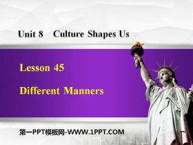 《Different Manners》Culture Shapes Us PPT下载