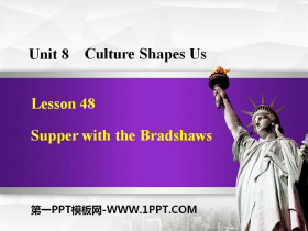 《Supper with the Bradshaws》Culture Shapes Us PPT下载