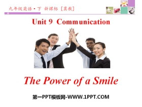 《The Power of a Smile》Communication PPT
