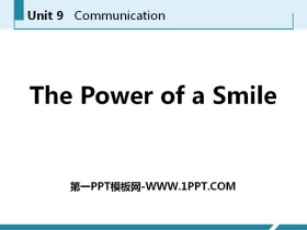 《The Power of a Smile》Communication PPT下载