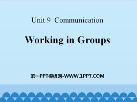 《Working in Groups》Communication PPT课件