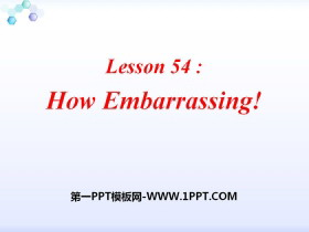 《How Embarrassing!》Communication PPT下载