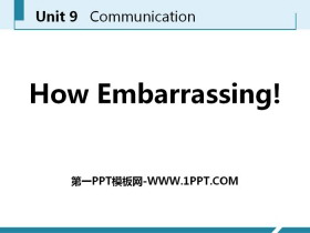 《How Embarrassing!》Communication PPT课件下载