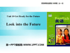 《Look into the Future!》Get ready for the future PPT课件下载