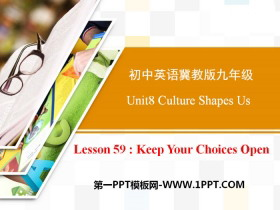 《Keep Your Choices Open》Get ready for the future PPT课件