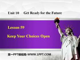 《Keep Your Choices Open》Get ready for the future PPT下载