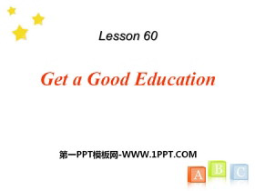 《Get a Good Education》Get ready for the future PPT下载