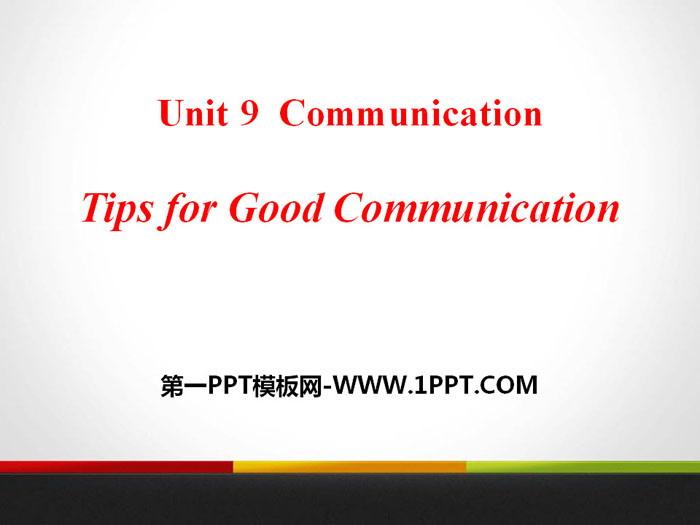 《Tips for Good Communication》Communication PPT