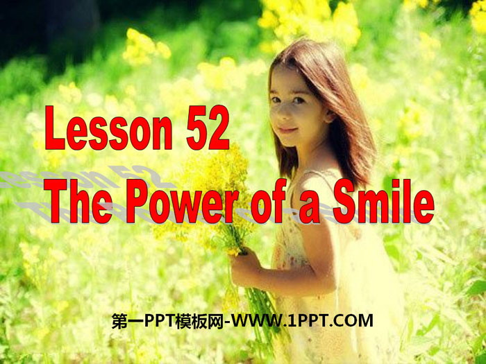 《The Power of a Smile》Communication PPT教学课件