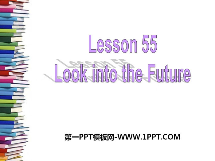 《Look into the Future!》Get ready for the future PPT免费课件