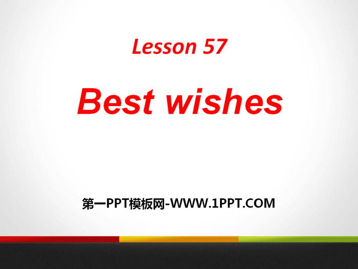 《Best Wishes》Get ready for the future PPT下载