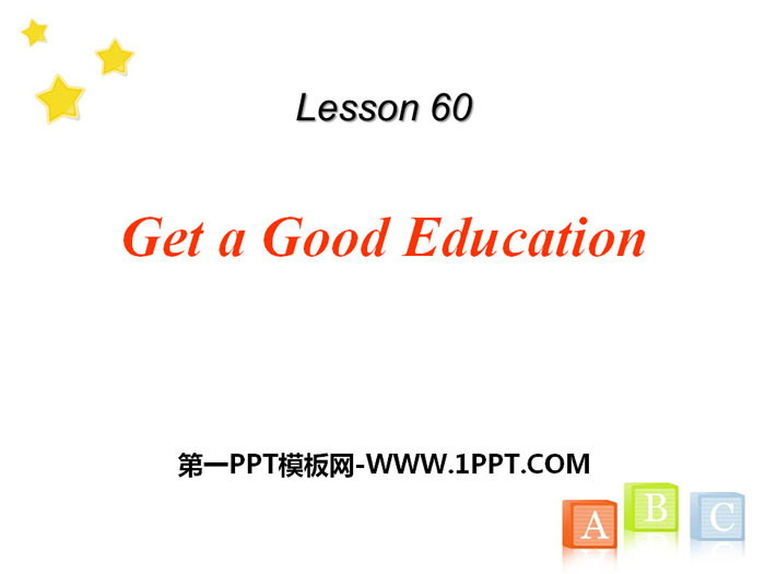 《Get a Good Education》get_ready_for_the_future PPT下载