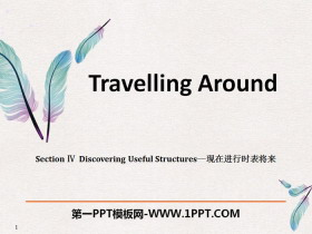 《Travelling Around》Discovering Useful Structures PPT
