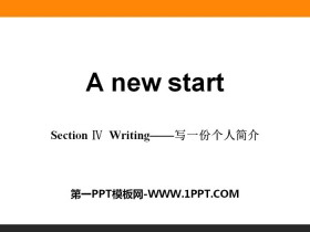 《A new start》Section ⅣPPT