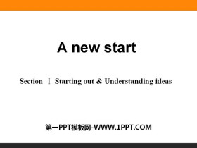 《A new start》Section ⅠPPT