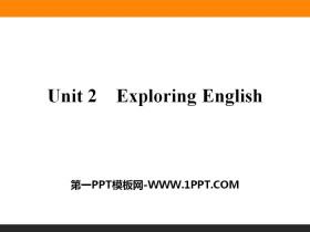 《Exploring English》PPT