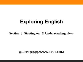 《Exploring English》Section ⅠPPT