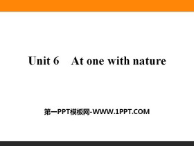 《At one with nature》PPT