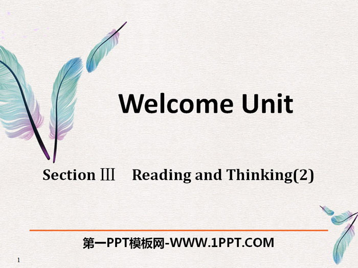 《Welcome Unit》Reading and Thinking PPT�n件