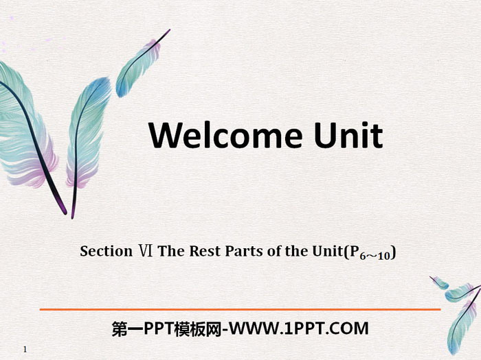 《Welcome Unit》The Rest Parts of the Unit PPT
