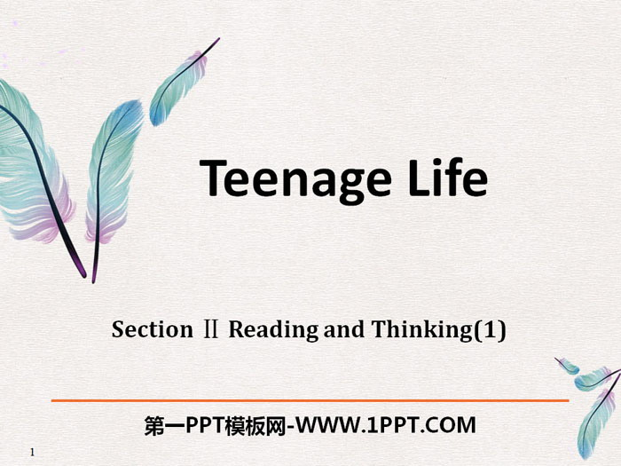 《Teenage Life》Reading and Thinking PPT